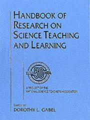 Cover of: Handbook of Research on Science Teaching and Learning | Dorothy L. Gabel