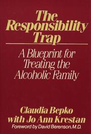 Cover of: The responsibility trap | Claudia Bepko
