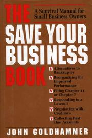Cover of: The Save Your Business Book | John Goldhammer