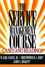 Cover of: The service management course | W. Earl Sasser