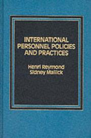 Cover of: International personnel policies and practices | Henri Reymond