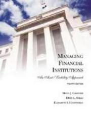 Cover of: Managing Financial Institutions | Mona J. Gardner