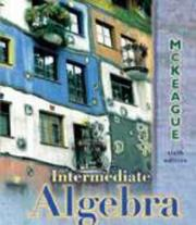 Intermediate algebra by Charles P. McKeague