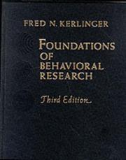 Cover of: Foundations of behavioral research | Fred N. Kerlinger