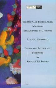 The Ojibwa of Berens River, Manitoba by A. Irving Hallowell