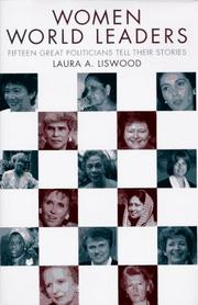 Women World Leaders by Laura A. Liswood
