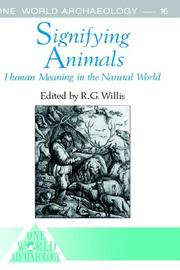 Cover of: Signifying Animals (One World Archaeology Series, Vol 16) | Roy Willis