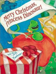 Cover of: Merry Christmas, Princess Dinosaur!