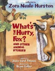 Cover of: What's the Hurry, Fox?: And Other Animal Stories
