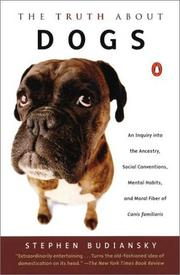 Cover of: The Truth about Dogs | Stephen Budiansky