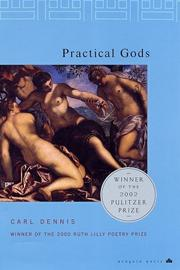 Cover of: Practical gods | Carl Dennis