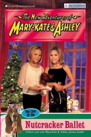 Cover of: New Adventures of Mary-Kate & Ashley #38: The Case of the Nutcracker Ballet  |
