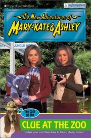 Cover of: New Adventures of Mary-Kate & Ashley #39: The Case of the Clue at the Zoo  | Mary-Kate; Olsen, Ashley Olsen