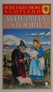 Whuppity Stoorie (Folk Tales from Scotland)