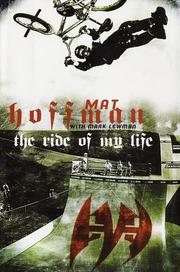 Cover of: The Ride of My Life | Mat Hoffman