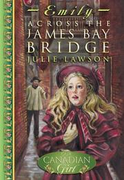 Cover of: Across the James Bay Bridge | Julie Lawson