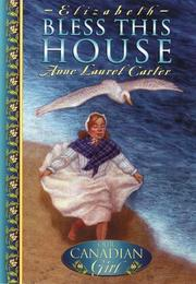 Cover of: Bless this house | Carter, Anne