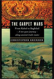 Cover of: The Carpet Wars ; A Journey Across the Islamic Heartlands