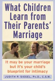 Cover of: What Children Learn from Their Parents' Marriage