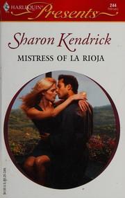Mistress of La Roija (Harlequin Presents)