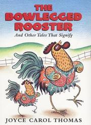 Cover of: The bowlegged rooster and other tales that signify