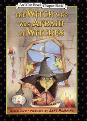 Cover of: The witch who was afraid of witches | Alice Low