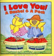 Cover of: I Love You! A Bushel & A Peck | Frank Loesser
