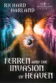 Cover of: Ferren And The Invasion of Heaven | Richard Harland