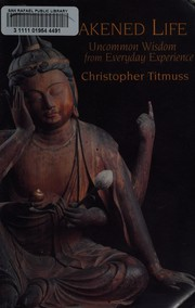 Cover of: An awakened life | Christopher Titmuss