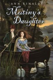 Cover of: Mutiny's daughter | Ann Rinaldi
