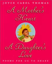 Cover of: A mother's heart, a daughter's love