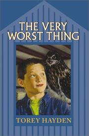Cover of: The very worst thing | Torey L. Hayden