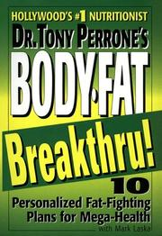 Cover of: Dr. Tony Perrone's body-fat breakthru