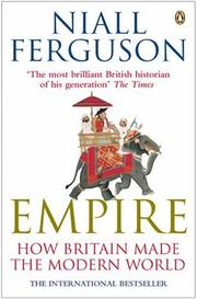 Cover of: Empire How Britain Made the Modern World