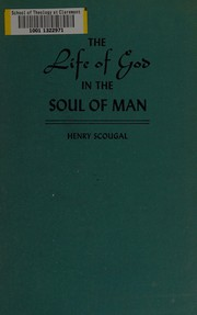 Cover of: The life of God in the soul of man by Henry Scougal