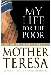 Mi vida por los Pobres by Teresa Mother
