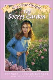 Cover of: The Secret Garden My First Classics