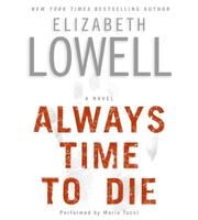 Cover of: Always Time to Die CD: A Novel