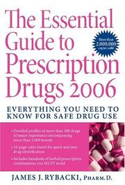 Cover of: The Essential Guide to Prescription Drugs 2006 | James J. Rybacki