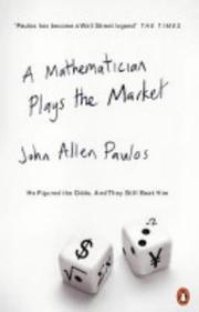 A mathematician plays the market by John Allen Paulos