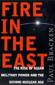 Cover of: Fire in the East | Paul J. Bracken
