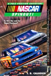 Cover of: Spinout! (Nascar Pole Position Adventure No. 6) | T. B. Calhoun