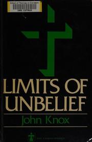 Limits of unbelief.