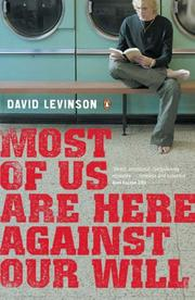 Cover of: Most of Us Are Here Against Our Will