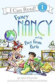 Cover of: Fancy Nancy and the Boy from Paris (I Can Read Book 1) | Jane O'connor