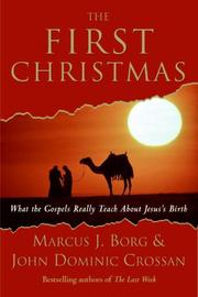 Cover of: The First Christmas | Marcus J. Borg