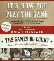 Cover of: It's How You Play the Game and The Games Do Count