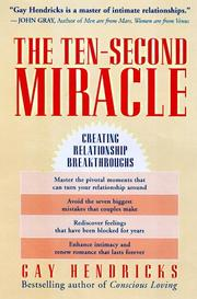 Cover of: The Ten-second Miracle: Creating Relationship Breakthroughs