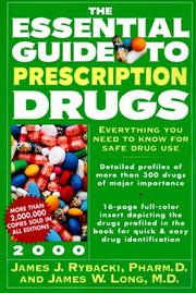 Cover of: The Essential Guide to Prescription Drugs 2000 (Essential Guide to Prescription Drugs) | James J. Rybacki