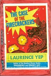 Cover of: The Case of the Firecrackers (Chinatown Mystery)